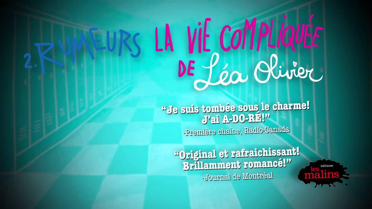 La vie compliquée de Léa Olivier - RUMEURS - YouTube