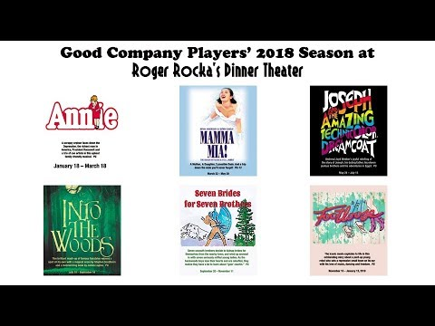 Good Company Player's 2018 season at Roger Rocka's Dinner Theater
