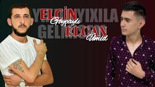Elcin Goycayli ft Elcan Umid - Yixila Yixila Gelmisem 2020 (Music)