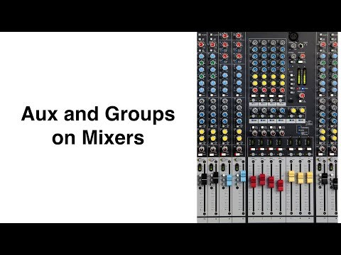 Aux And Groups Explained In Less Than 11 Minutes