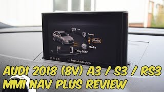 Audi A3 / S3 / RS3 - 2018 MMI Navigation Plus with Audi Connect Review