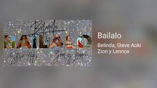 Bailalo - Belinda, Steve aoky, Zion y Lennox