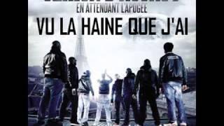 """Sexion D'Assaut - Vu la haine que j'ai [Extrait Nouvel Album """"En attendant l'apogée""""]"""
