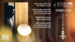 Ali Kınık Yalanmış YalanKalbi kırık şarkılar