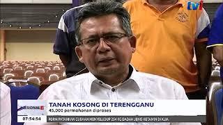 TANAH KOSONG DI TERENGGANU -  45 RIBU PERMOHONAN DIPROSES [24 OKT 2017]