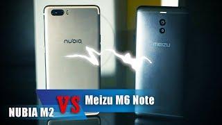 Пора выбирать: Meizu M6 Note VS Nubia M2 - БАТТЛ для староверов