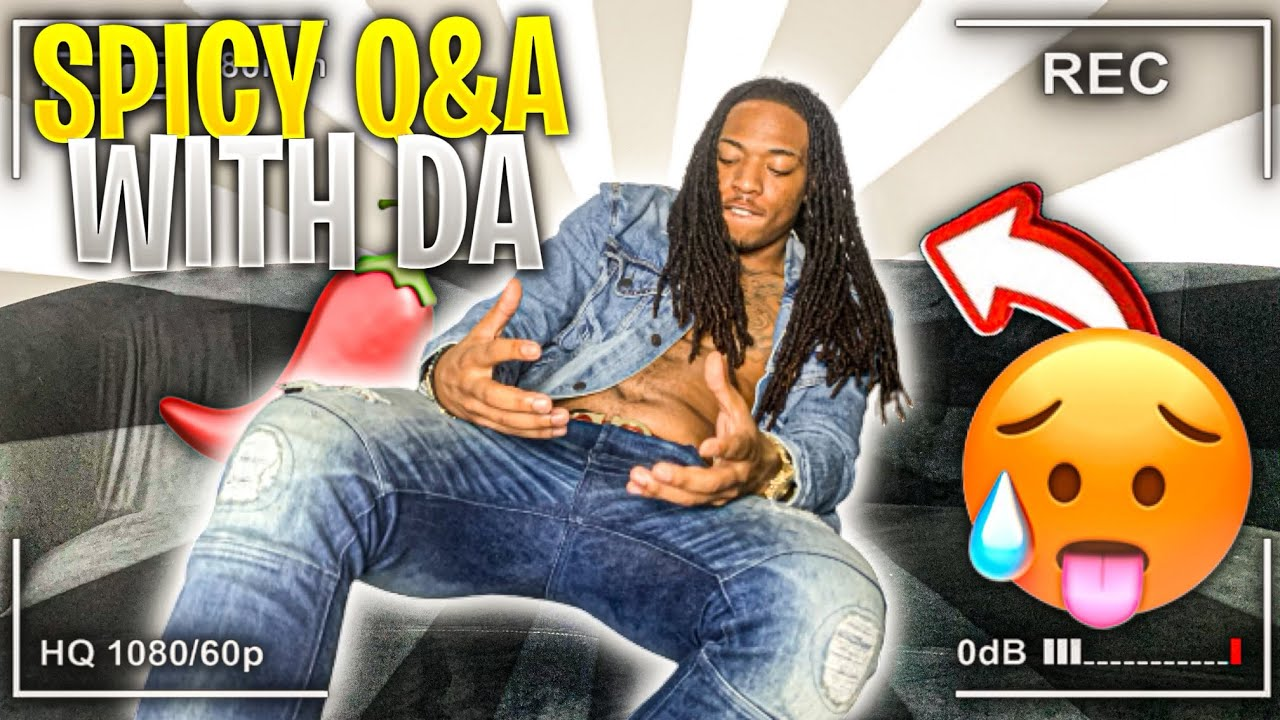 SPICY Q&A WITH DA'