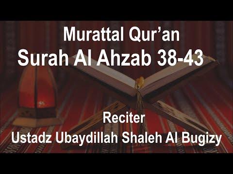 Bacaan Merdu Surah Al Ahzab 38-43 | Ustadz Ubaydillah Al Bugizy