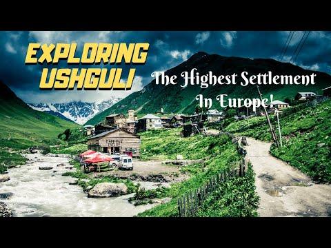 Ushguli, Georgia: The Highest Settlement In Europe
