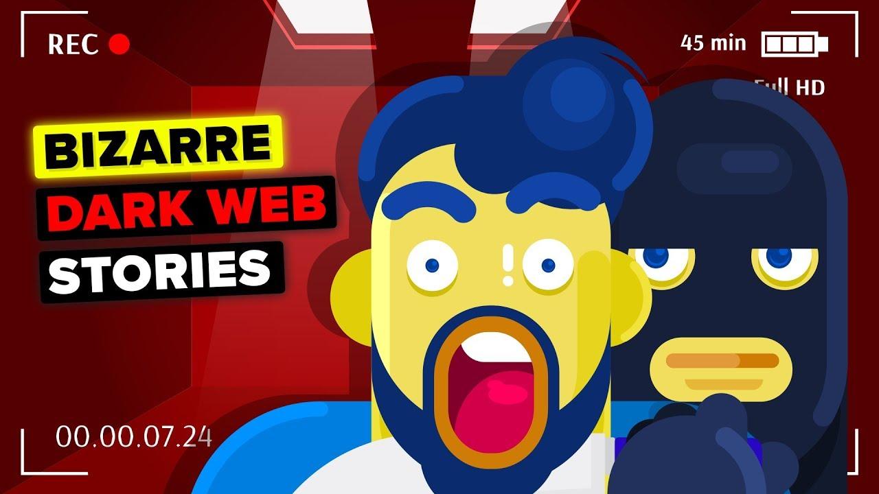 Bizarre Things That Happen on Dark Web