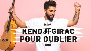 Kendji Girac - Pour Oublier (Paroles)