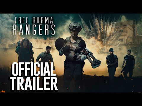Free Burma Rangers | Official Trailer