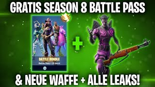 FREE SEASON 8 BATTLE PASS & NEW WEAPON + ALL LEAKS! 🔥 | Fortnite: Battle Royale