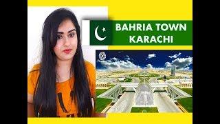 Indian Girl Reacts on BAHRIA TOWN KARACHI | PAKISTAN | Reaction |