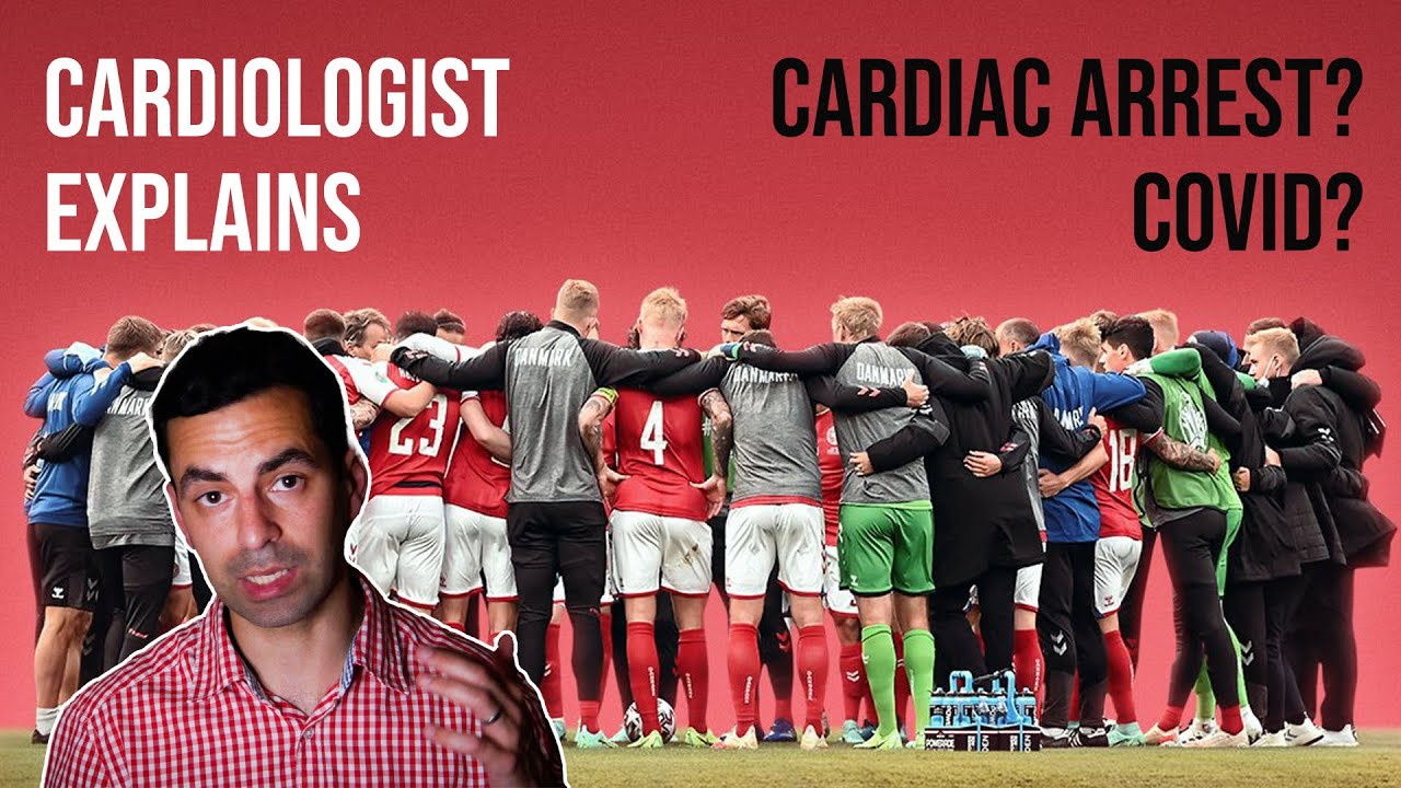Footballer Christian Eriksen's collapse and the subject of cardiac arrest in athletes