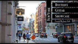 NEW YORK - Rudy's Music | Boutique Guitar Showcase 2017