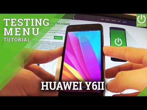 Test Menu In HUAWEI Y6II - Secret Menu / Testing Mode