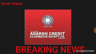 Adarsh credit co-oprative society/Legal Notice to ABP News against Master strokeshow date 13 june 18