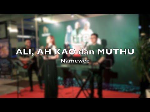 Ali, Ah Kao dan Muthu (Namewee) - Malcolm Music cover