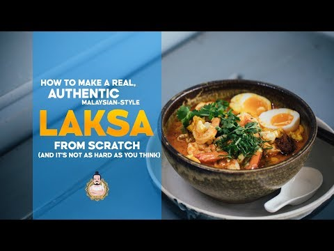 How To Make Authentic Laksa From Scratch | Recipe | Asian Cooking