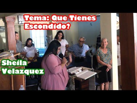 Predicando La Joven Sheila Velazquez- Tema: Que Tienes Escondido??