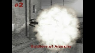Soldiers of Anarchy - Gameplay #2