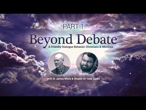 Christian Muslim Dialogue Pt.1 | Dr. James White & Dr. Yasir Qadhi