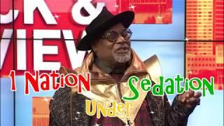 George Clinton - One Nation Under Sedation