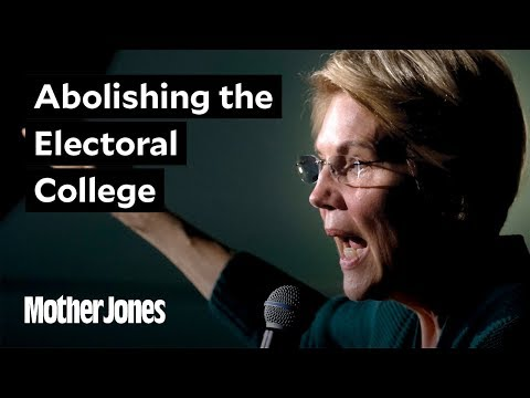 Elizabeth Warren Wants to Abolish the Electoral College