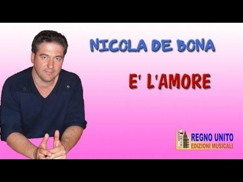 NICOLA DE BONA - E' L'AMORE