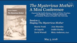 Horace Walpole's The Mysterious Mother: A Mini-conference. Session II