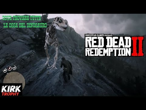 Red Dead Redemption 2 -Dove trovare tutte le Ossa di Dinosauro(Where to find all the dinosaur bones)