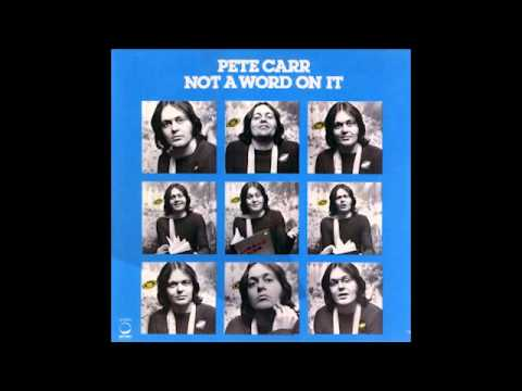 "Pete Carr - ""FireFox"" (Track 2 From ""Not A Word On It"")"