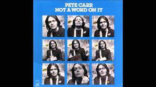 """Pete Carr - """"FireFox"""" (Track 2 From """"Not A Word On It"""")"""