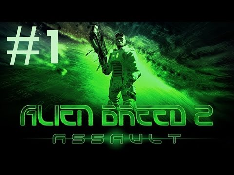 Alien Breed 2: Assault Playthrough/Walkthrough part 1 [No commentary]