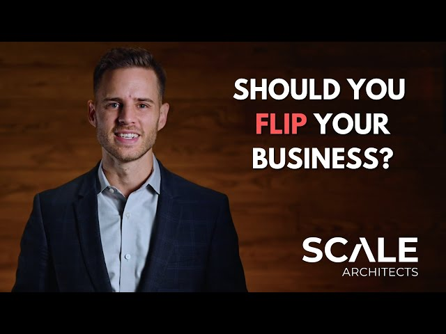 Should You Flip Your Business?