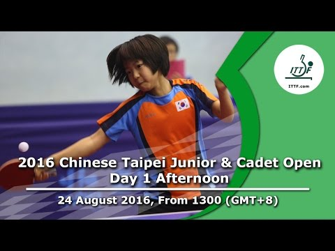 2016 ITTF Chinese Taipei Junior & Cadet Open - Day 1 Afternoon