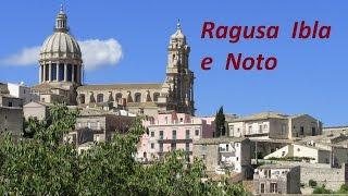 Ragusa Ibla e Noto
