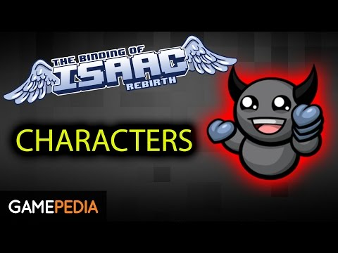 Binding of Isaac: Rebirth  Characters Overview