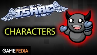 Binding of Isaac: Rebirth - Characters Overview