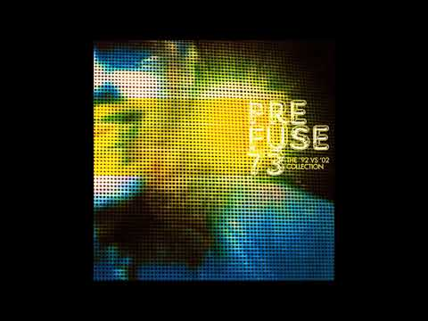 Prefuse 73 - The '92 vs '02 Collection (2002) [FULL EP]