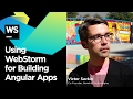 Using WebStorm for Building Angular Apps