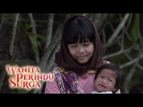 Malaikat Kecil Dari Ibu Yang Zholim - Wanita Perindu Surga Episode 58