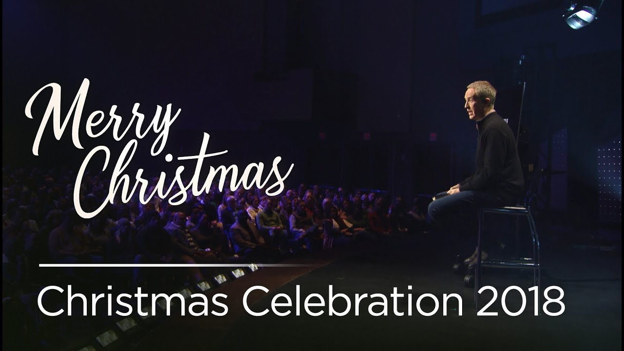 Christmas Celebration 2018 Andy Stanley