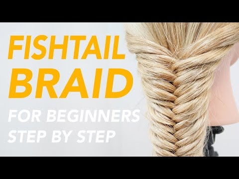 How To Fishtail Braid Step By Step For Beginners | EverydayHairInspiration