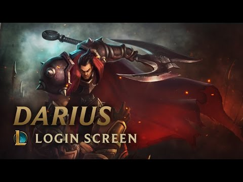 Darius, the Hand of Noxus | Login Screen - League of Legends