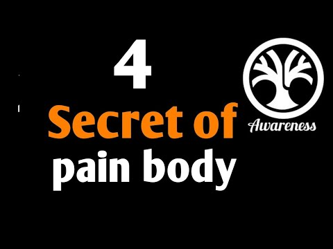 Secret of PAIN BODY| In Hindi| Power of Now 4