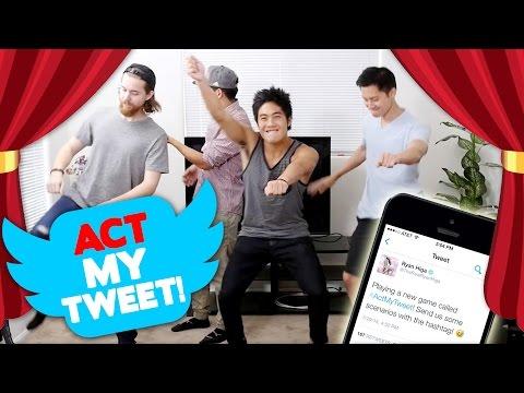 Act My Tweet!