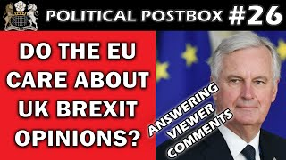 Is British Brexit Opinion Important for the EU? - Viewer Comments