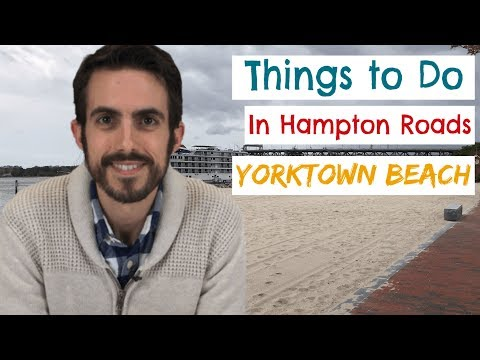 Things To Do In Hampton Roads: Yorktown Beach [FULL VLOG TOUR]
